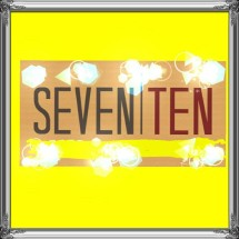 SEVEN and TEN