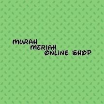 MURAH MERIAH ONLINE SHOP