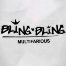 BLing BLing MuLtifarious
