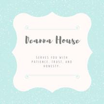 Deanna House