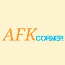 AFK Corner