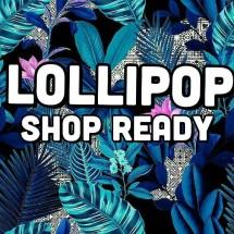 lollipop shop ready