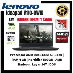 Promo Laptop Murah Lenovo V110 0wid Amd A9 9420 4gb 500gb Vga 2gb Resmi Tokopedia