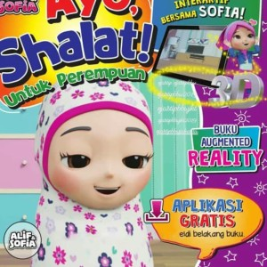 BBW Buku Anak 3D Interaktif Ayo, Shalat !! Alif dan Sofia Buku Ajaib