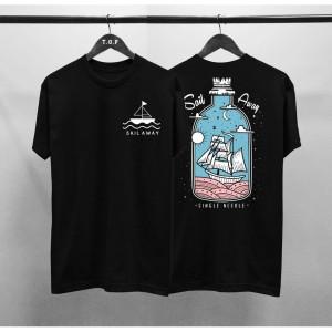 T-shirt Sail Away / Baju Kaos Distro Pria Wanita Hitam Pendek Slimfit