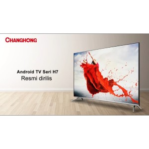 TV LED Changhong 43H7 Smart Android 9.0 Pie (43inch)