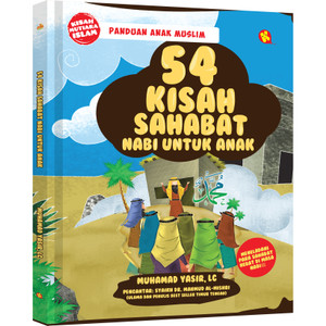 54 Kisah Sahabat Nabi Untuk Anak