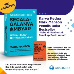 Buku Segala Galanya Ambyar (Everythings is F*ckid), Mark Manson