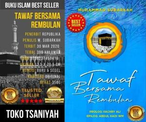 Jual Buku Sejarah Peradaban Islam Tawaf Bersama Rembulan Muhammad Subarkah  - Kota Tangerang - Toko Buku Online Tsaniyah | Tokopedia