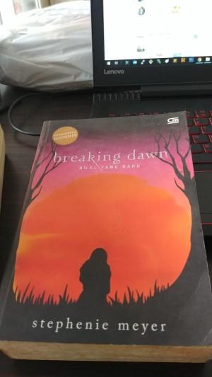 Breaking dawn : awal yang baru