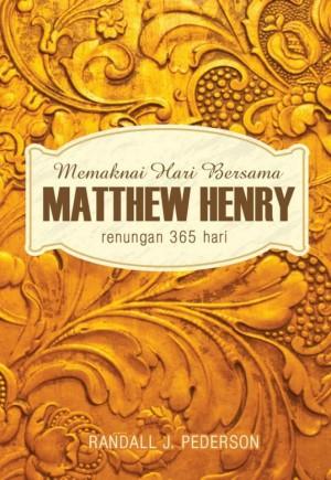Memaknai Hari Bersama MATTHEW HENRY - renang ngan 365 hari