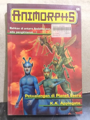 Novel Animorphs no 18:Petualangan di Planet Leera; K A Applegate; GM