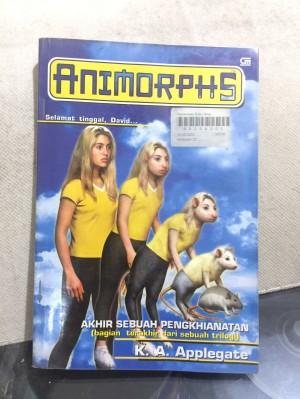 Novel Animorphs no 22:Akhir Sebuah Pengkhiatan; K A Applegate; GM