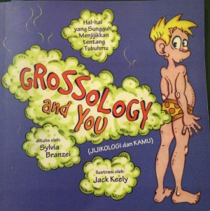Grossology and You - Sylvia Branzei