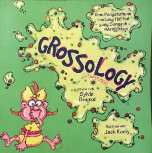Grossology / Jijikologi - Sylvia Branzei