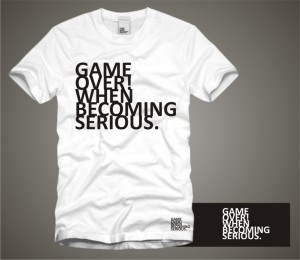 Game Over! When Becoming Serious.