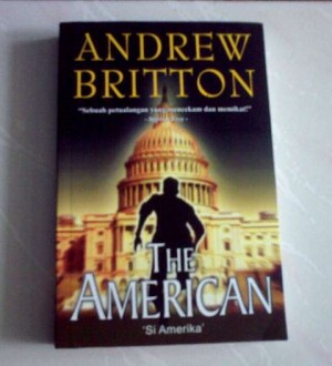 Novel Andrew Britton - The American (Si Amerika)