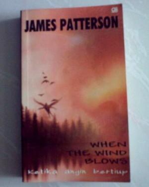 Novel James Patterson - When The Wind Blows (Ketika Angin Bertiup)