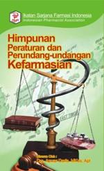Himpunan Peraturan Dan Perundang-Undangan Kefarmasian