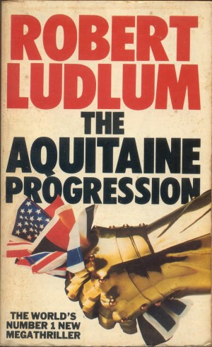 Robert Ludlum - The Aquitaine Progression