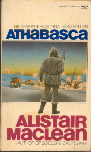 Alistair MacLean - Athabasca