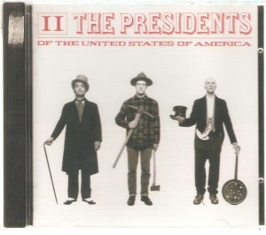 Presidents Of The United States Of America, The - II