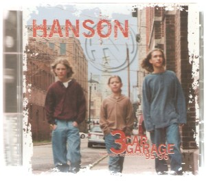 Hanson - 3 Car Garage - The Inside Recordings 95 - 96