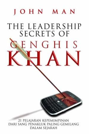 The Leaderships Secrets Of Genghis Khan