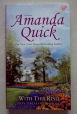 Novel Amanda Quick - With This Ring (Cinta Terlarang Aphrodite)