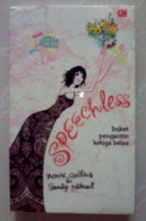Novel Chicklit Yvonne Rideout - Speechless (Buket Pengantin Ketiga Bel
