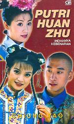 Novel Putri Huan Zhu: Indahnya Kebenaran