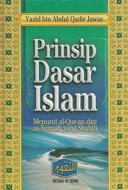 PRINSIP DASAR ISLAM
