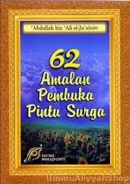 62 AMALAN PEMBUKA PINTU SYURGA