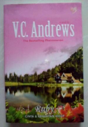 Novel VC Andrews - Ruby (Cinta & Kepahitan Hidup)