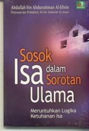 SOSOK ISA DALAM SOROTAN ULAMA