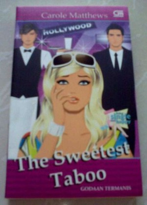 Novel Chicklit Carole Matthews - The Sweetest Taboo (Godaan Termanis)