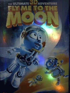 THE ULTIMATE 3-D ADVENTURE, FLY ME TO THE MOON