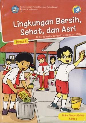 Jual Lingkungan Bersih Sehat Dan Asri Tema 6 Kelas 1 Pusat Perbukuan Kab Tuban Duta Ilmu Tokopedia