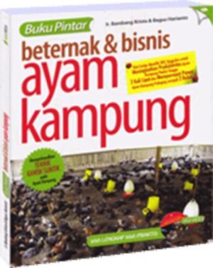 Buku Pintar Beternak & Bisnis Ayam Kampung