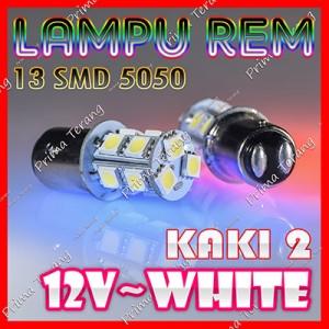 Lampu LED 13 SMD 5050 Kaki 2 12V Rem Brake Stop 1157 BAY15D Putih