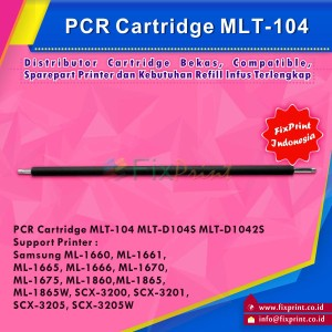 PCR Cartridge MLT-104 MLT-D104S MLT-D1042S, Printer Samsung