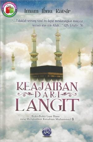 Keajaiban Dari Langit, Mukjizat Yang Menguatkan Kenabian Muhammad