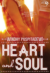Heart And Soul Oleh Windhy Puspitadewi - Gagasmedia