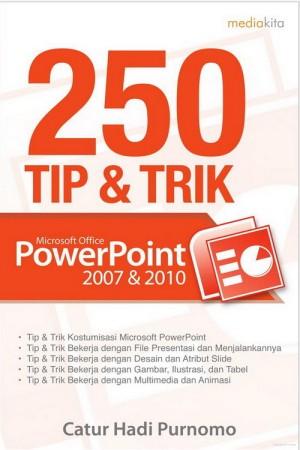 harga 250 Tip & Trik Microsoft Office PowerPoint 2007 & 2010 Tokopedia.com