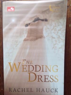 harga The Wedding Dress - Gaun Pengantin (Rachel Hauck) Tokopedia.com