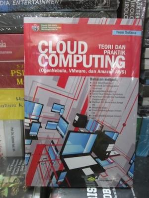 Cloud Computing: Teori dan Praktik