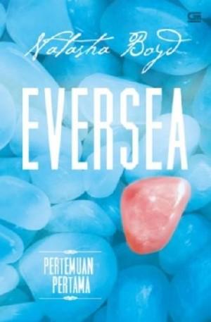 Eversea Pertemuan Pertama