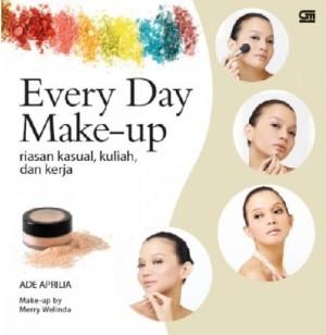 Every Day Make-Up Riasan Kasual, Kuliah, Dan Kerja