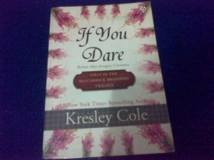 If You Dare by Kresley Cole (MacCarrick Brothers Trilogy)