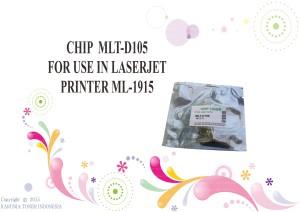 CHIP  MLT-D105 FOR USE IN LASERJET PRINTER ML-1915